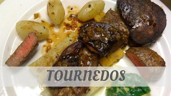How Do You Pronounce Tournedos?