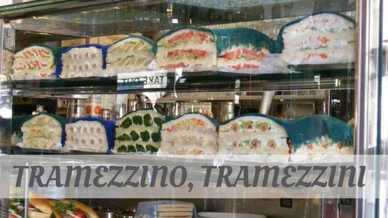 How Do You Pronounce Tramezzino, Tramezzini?