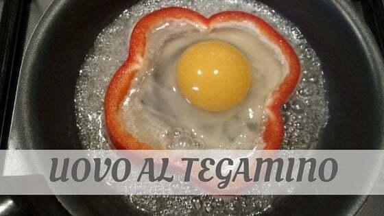How Do You Pronounce Uovo Al Tegamino?