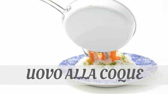 How To Say Uovo Alla Coque?