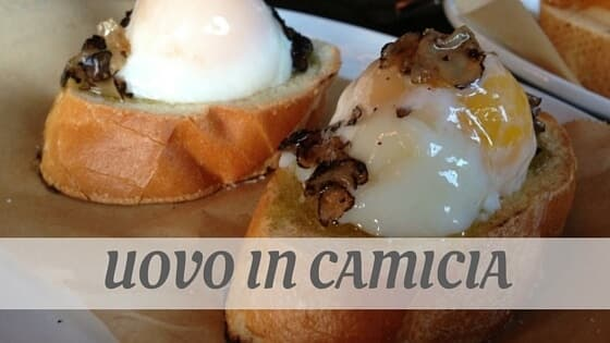 How Do You Pronounce Uovo In Camicia?