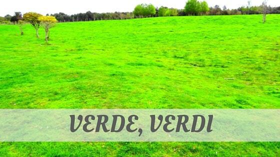 How Do You Pronounce Verde, Verdi?