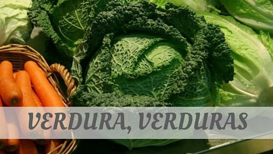 How To Say Verdura, Verduras?