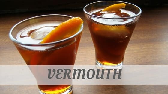How To Say Vermouth?