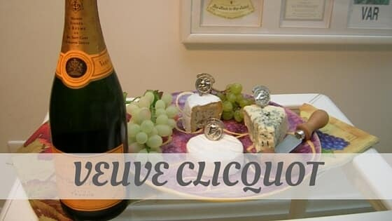 How To Say Veuve Clicquot?