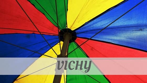 How Do You Pronounce Vichy?