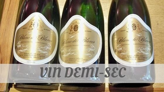 How Do You Pronounce Vin Demi-Sec?