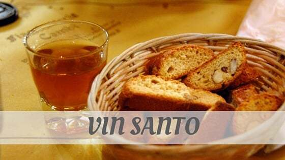 How To Say Vin Santo?