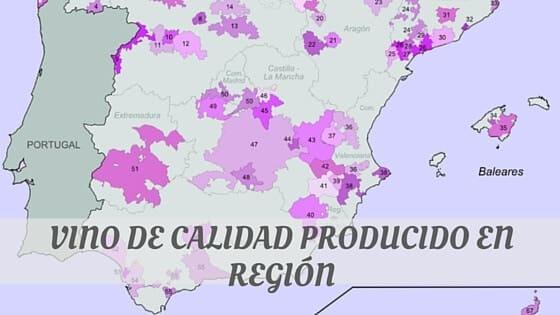 How To Say Vino De Calidad Producido