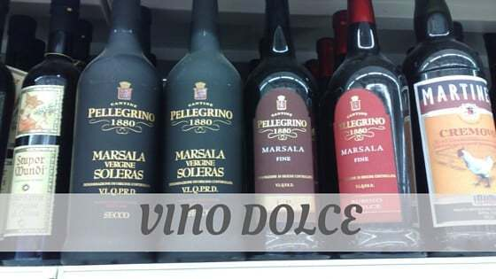 How To Say Vino Dolce?