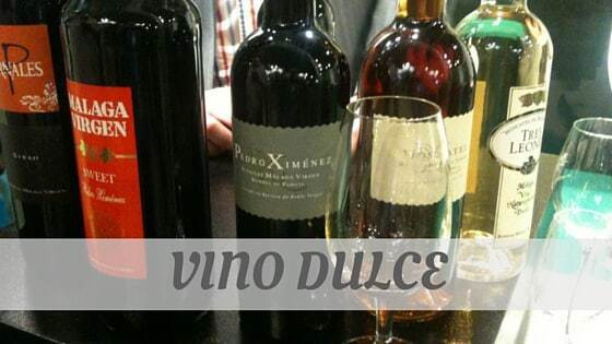 How Do You Pronounce Vino Dulce?