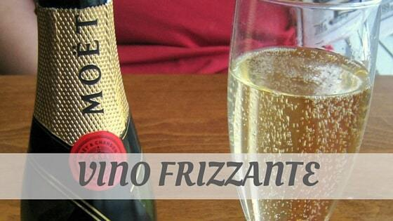 How To Say Vino Frizzante