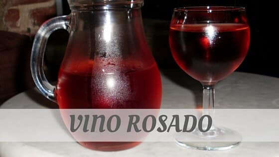 How Do You Pronounce Vino Rosado?