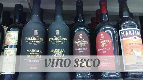 How To Say Vino Seco?