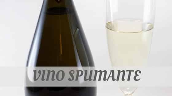 How Do You Pronounce Vino Spumante?