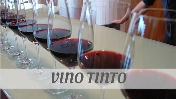 How To Say Vino Tinto