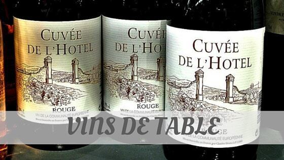 How To Say Vins De Table?