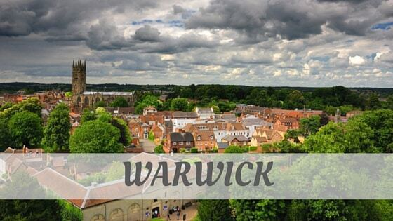 How Do You Pronounce Warwick?