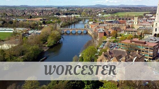 How Do You Pronounce Worcester?