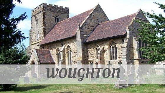 How Do You Pronounce Woughton?