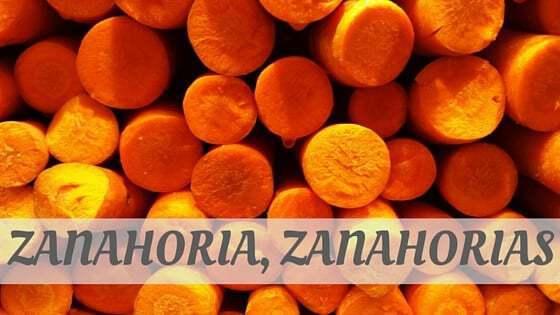 How To Say Zanahoria