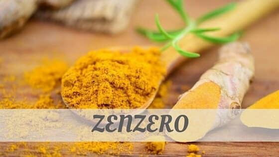 How To Say Zenzero