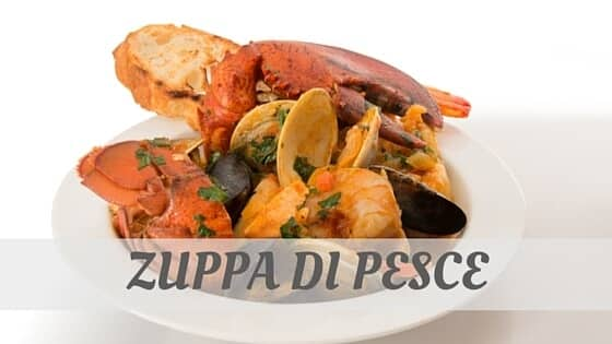 How Do You Pronounce Zuppa Di Pesce?