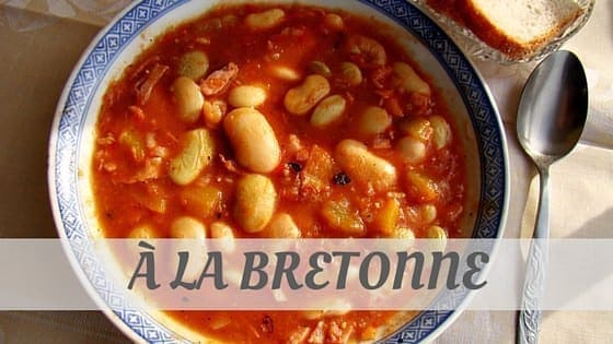 How To Say À La Bretonne