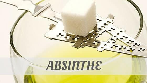 How Do You Pronounce Absinthe?