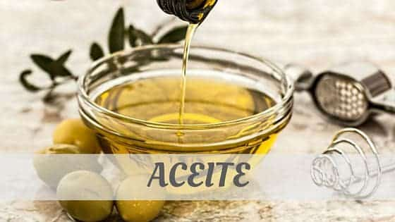 How To Say Aceite?