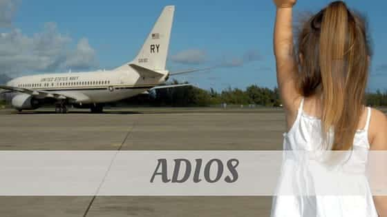 How Do You Pronounce Adiós?