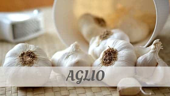 How To Say Aglio?