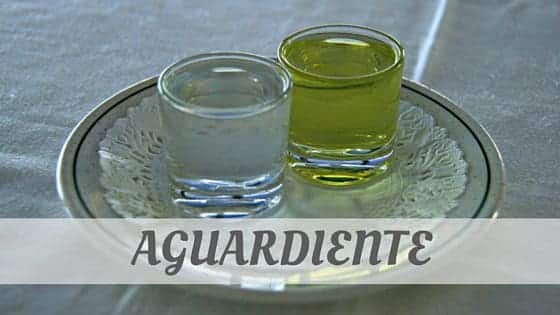 How Do You Pronounce How To Say Aguardiente?
