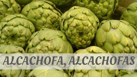 How To Say Alcachofa
