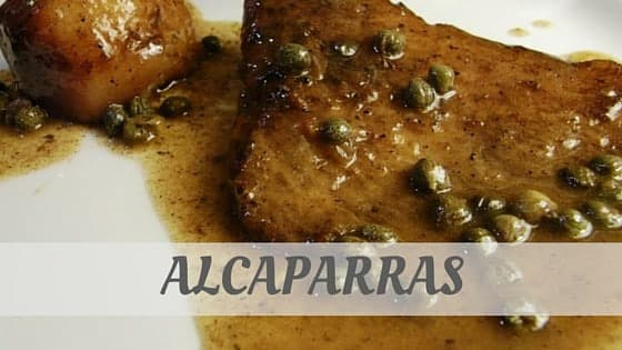 How To Say Alcaparras?