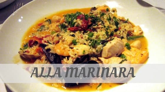 How Do You Pronounce Alla Marinara?