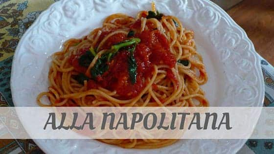 How To Say Alla Napolitana
