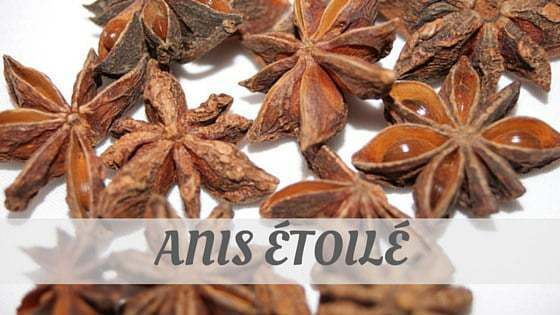 How Do You Pronounce Anis Étoilé?