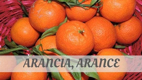 How Do You Pronounce Arancia, Arance?