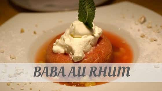 How To Say Baba Au Rhum