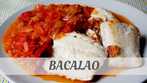 How Do You Pronounce Bacalao?