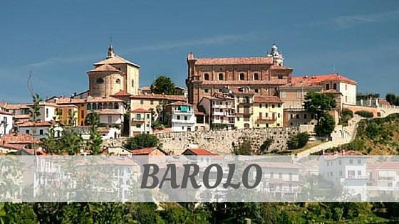 How To Say Barolo