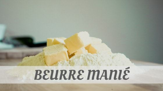 How To Say Beurre Manie
