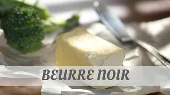 How To Say Beurre Noir