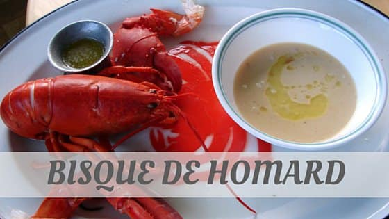 How Do You Pronounce How To Say Bisque De Homard?