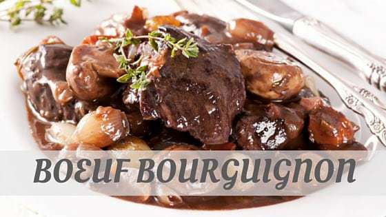 How To Say Boeuf Bourguignon?