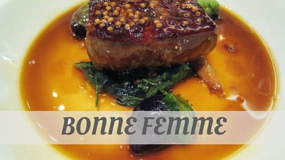 How To Say Bonne Femme?