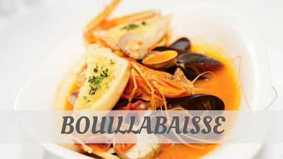 How To Say Bouillabaisse?
