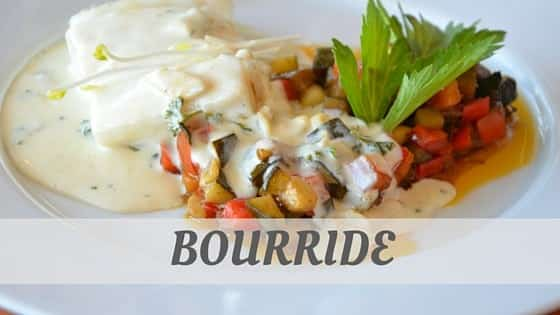 How Do You Pronounce Bourride?