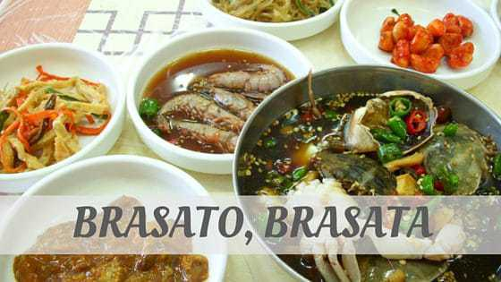 How To Say Brasato, Brasata?